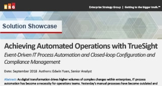 ESG: Achieving Automated Operations with TrueSight (ESG : réaliser des opérations automatisées avec TrueSight)