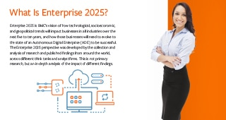 Executive brief: Enterprise 2025: A Vision of the Future