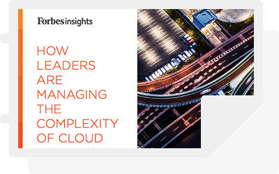 Forbes Insights ebook: How Leaders Are Managing the Complexity of Cloud—and How You Can, Too